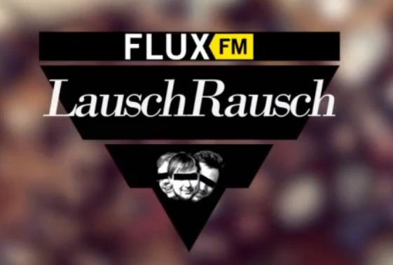 Flux FM Lauschrausch